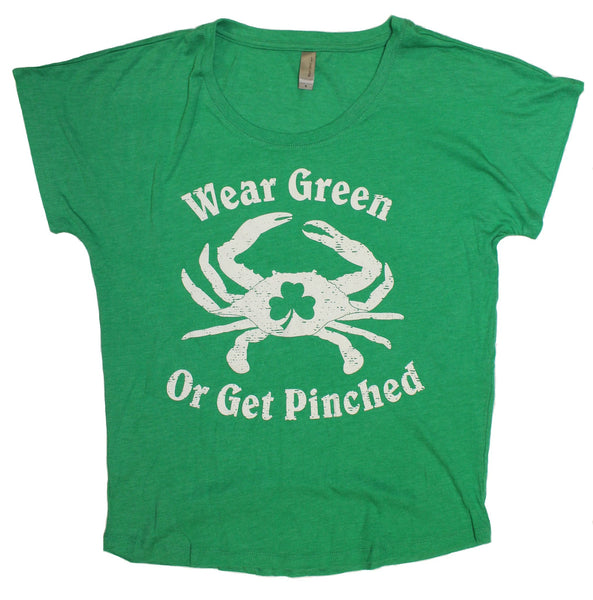Wear Green Or Get Pinched / Ladies Dolman Shirt