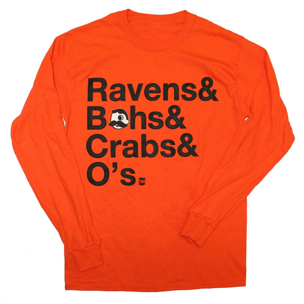 Ravens & Bohs & Crabs & O's Helvetica *With Natty Boh Logo* (Orange) / Long Sleeve Shirt