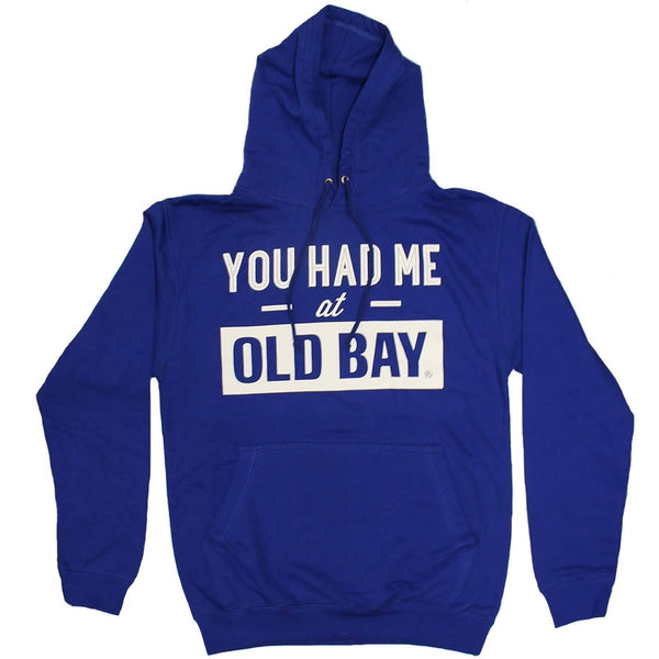 You Had Me At Old Bay (Royal) / Hoodie