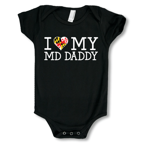 I Love My Maryland Daddy / Baby Onesie