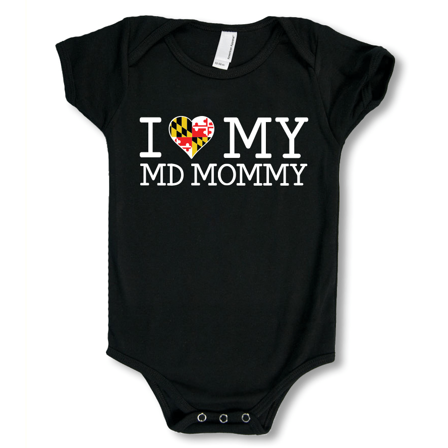 I Love My Maryland Mommy / Baby Onesie