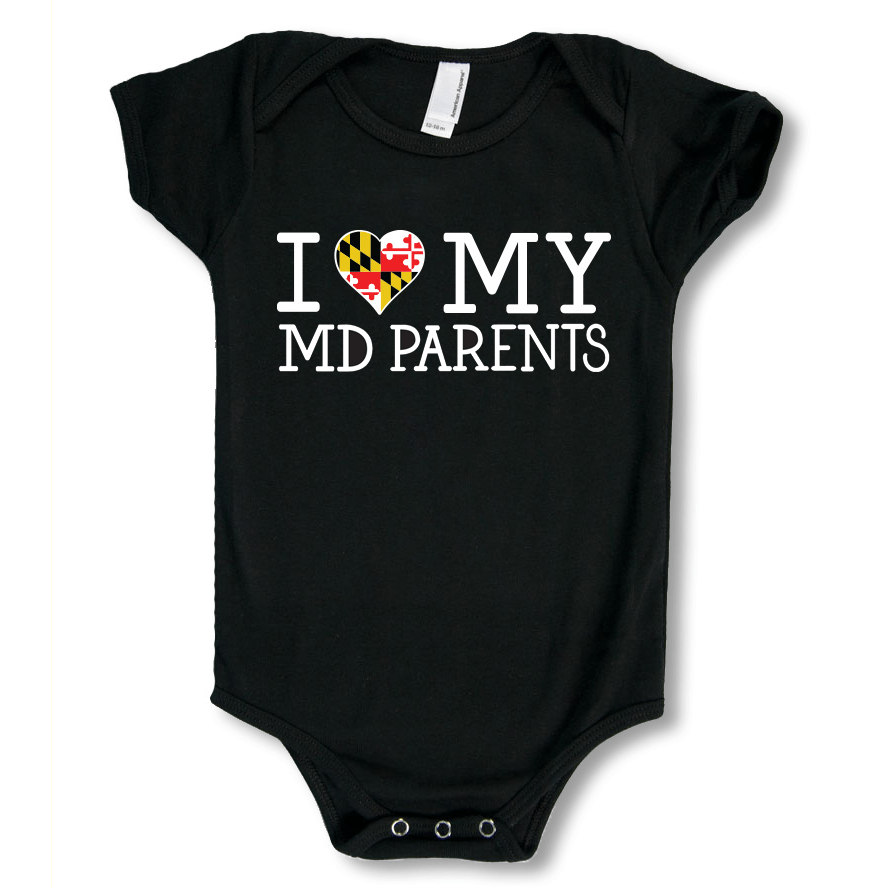 I Love My Maryland Parents / Baby Onesie