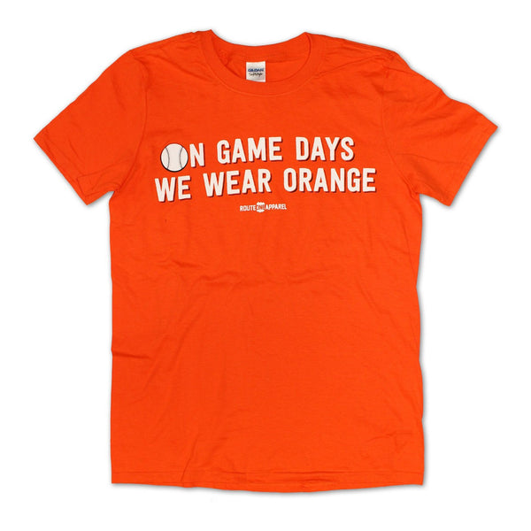 On Game Days We Wear Orange (Orange) / Shirt