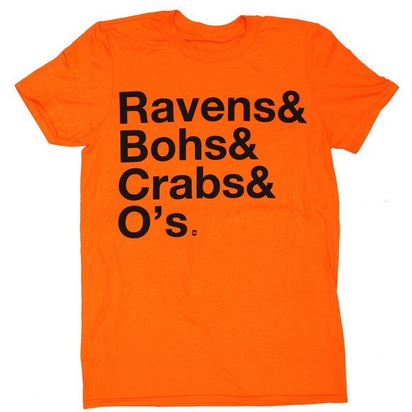 Ravens & Bohs & Crabs & O's Helvetica (Orange) / Shirt