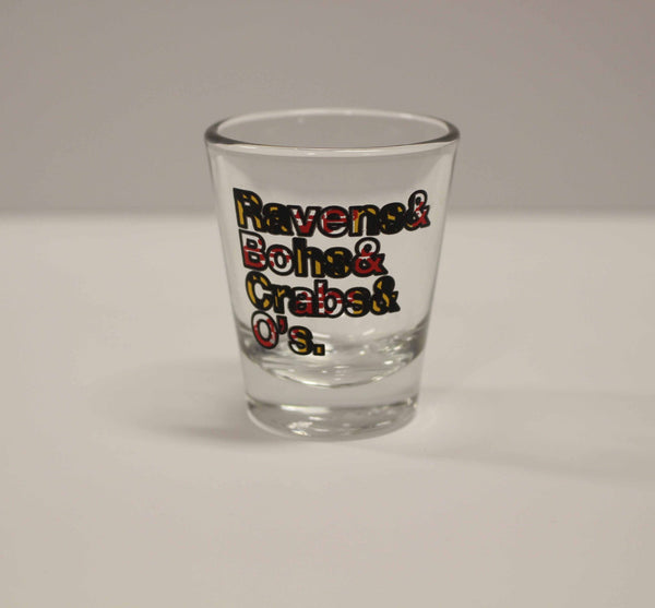 Ravens & Bohs & Crabs & O's Helvetica *With Maryland Flag* / Shot Glass