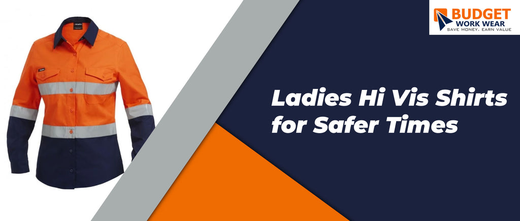 Ladies Hi Vis Shirts for Safer Times