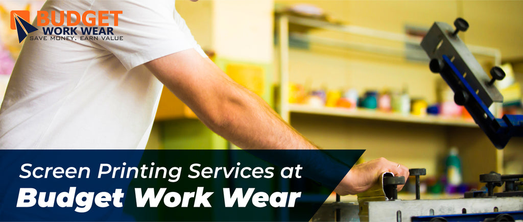 Screen Printing Services at Budget Work Wear