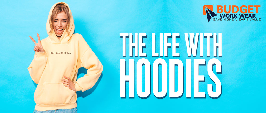 THE LIFE WITH HOODIES
