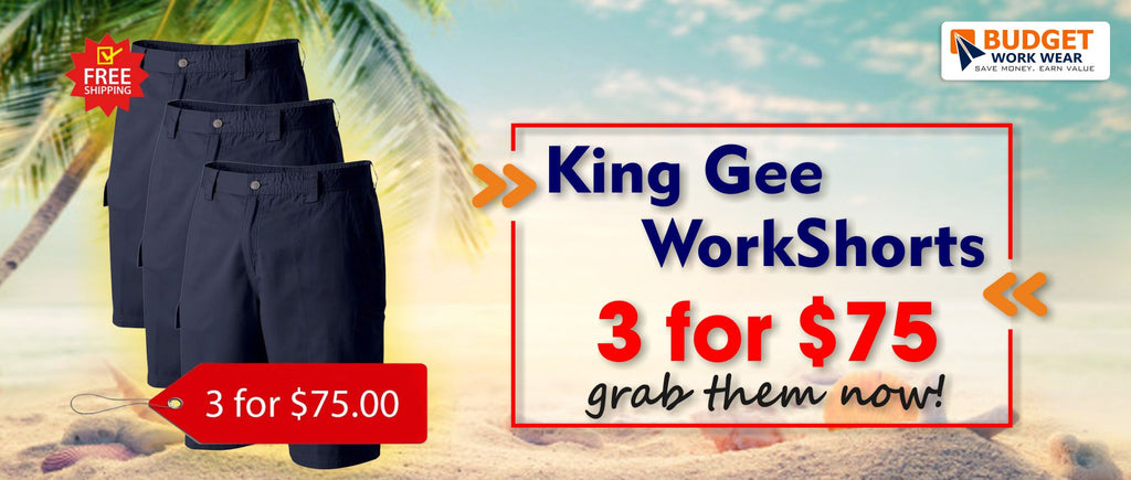 King Gee WorkShorts 3 for $75- grab them now!