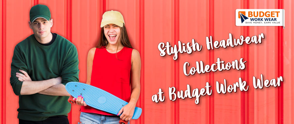 Stylish Headwear Collections at Budget Work Wear