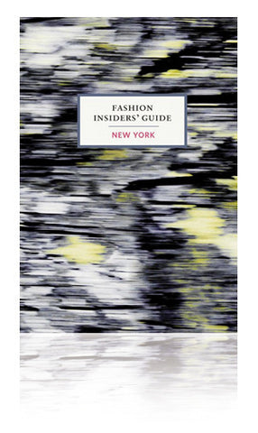 Fashion Insider's Guide New York