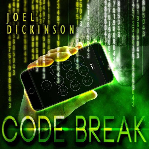 Code Break By Joel Dickinson DOWNLOAD