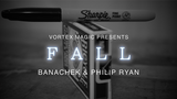 Vortex Magic Presents FALL by Banachek and Philip Ryan
