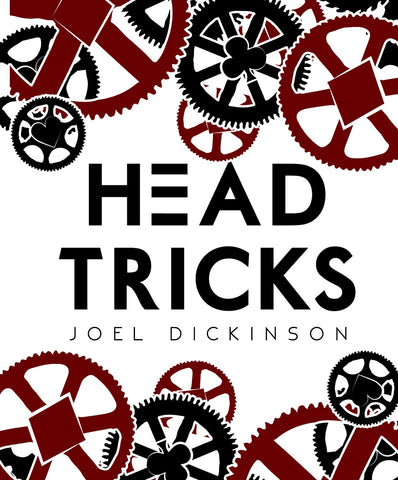 Head Tricks by Joel Dickinson