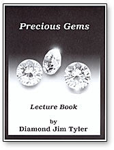 Precious Gems Lecture Book By Diamond Jim Tyler