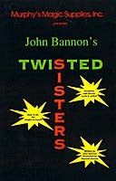 Twisted Sisters by John Bannon