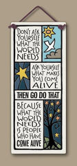 Come Alive Plaque