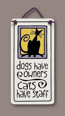Cats Have Staff Small Plaque