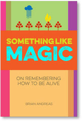 "Story People ""Something Like Magic"" Book"