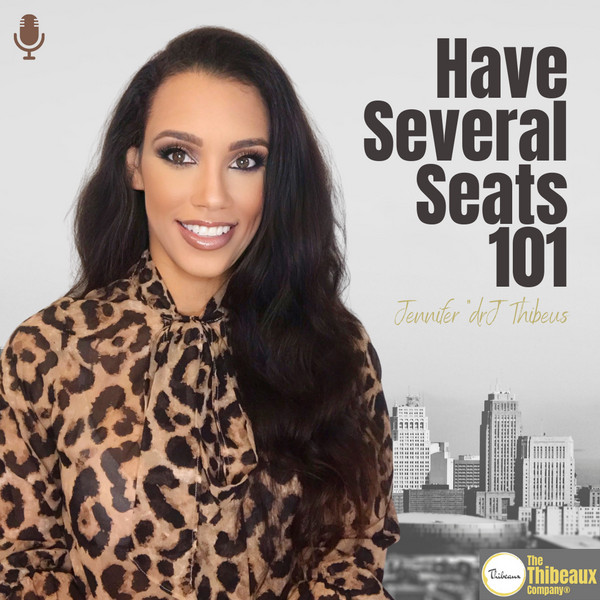 PODCAST - Have Several Seats 101