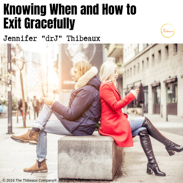 Knowing When and How to Exit Gracefully