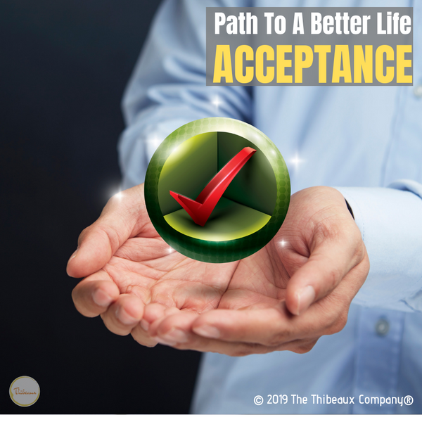 Path To A Better Life - ACCEPTANCE