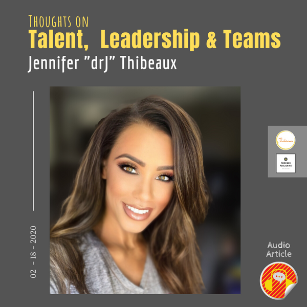 AUDIO: Thoughts on Talent, Leadership, & Teams