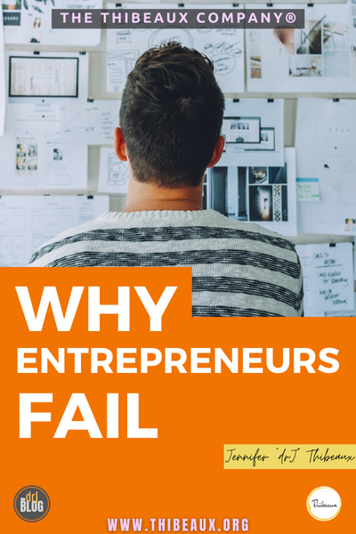 Why Entrepreneurs Fail