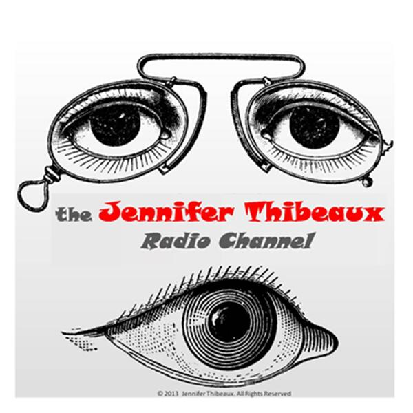 Kick off and Relaunch The Jennifer Thibeaux Radio Channel