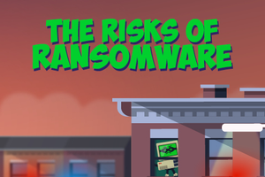 ONLINE COURSE - The Risks of Ransomware