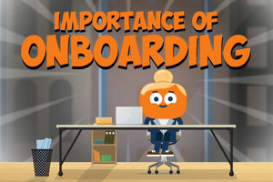 ONLINE COURSE - Importance of Onboarding