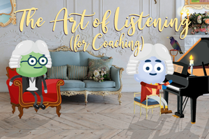 ONLINE COURSE - The Art of Listening for Coaching