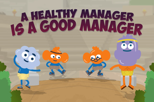 ONLINE COURSE - A Healthy Manager Is A Good Manager