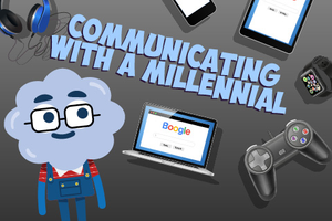 ONLINE COURSE - Communicating with a Millennial