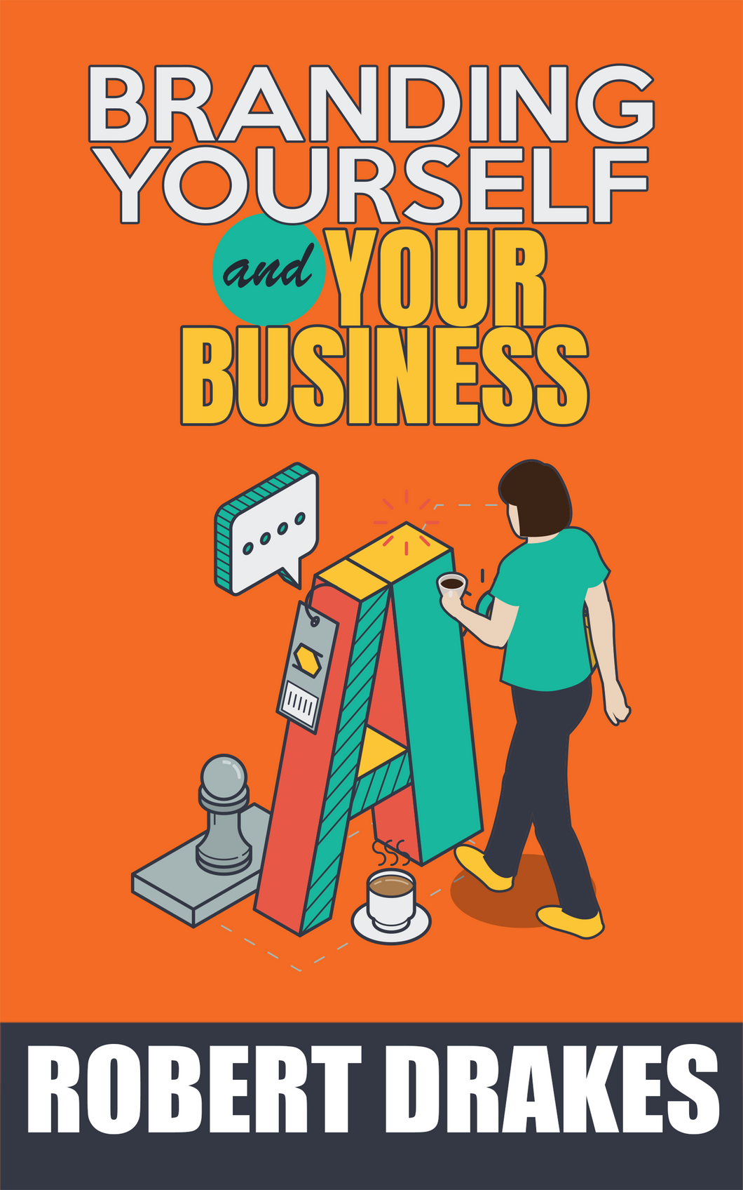 Branding Yourself and Your Business eBook