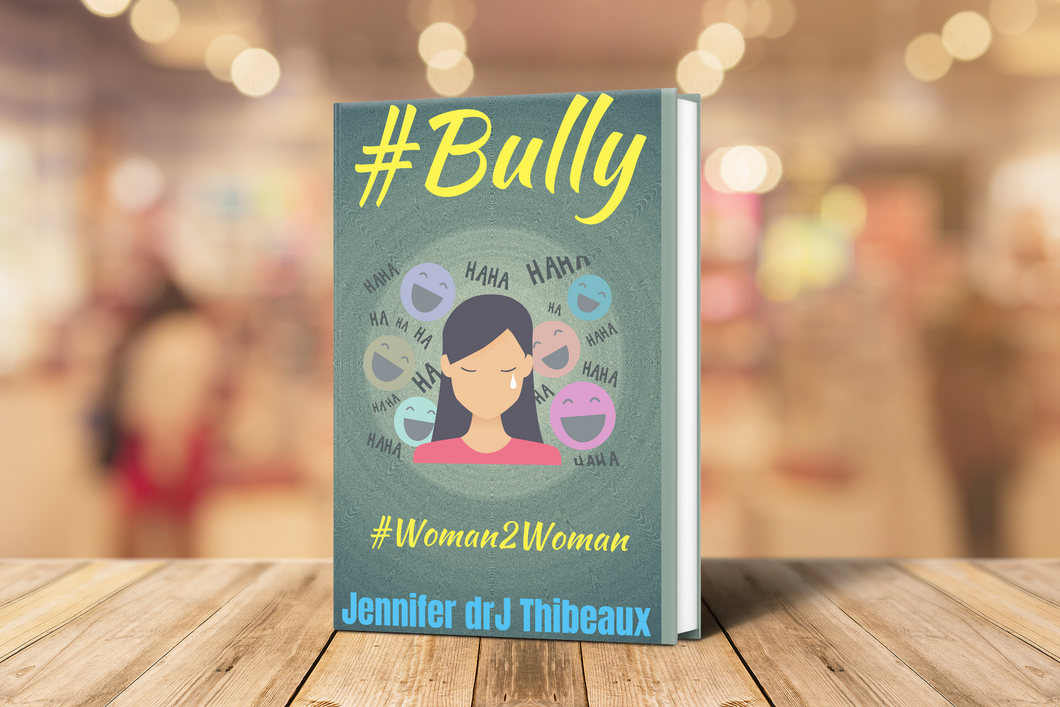 #Bully - #Woman2Woman - Paperback Book