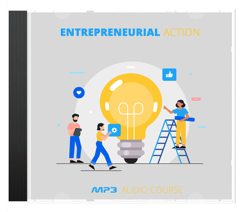 Entrepreneurial Action AUDIO SERIES