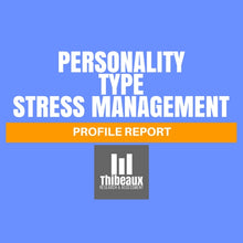 Load image into Gallery viewer, Personality Type Profile (MBTI®) - Stress Management
