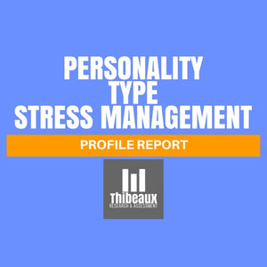 Personality Type Profile (MBTI®) - Stress Management