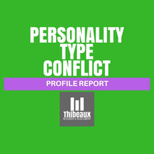 Load image into Gallery viewer, Personality Type Profile (MBTI®) - Conflict