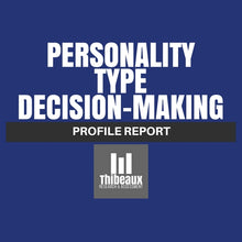 Load image into Gallery viewer, Personality Type (MBTI®) Profile - Decision Making