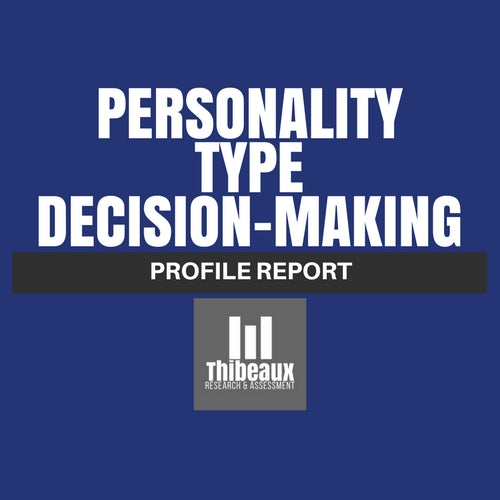 Personality Type (MBTI®) Profile - Decision Making