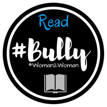 Load image into Gallery viewer, #Bully - #Woman2Woman - Paperback Book