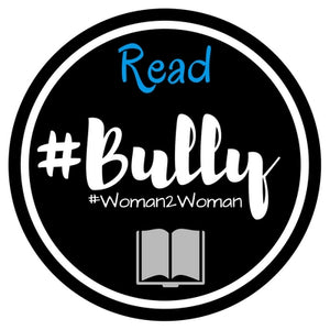 #Bully - #Woman2Woman - eBook