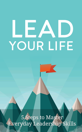 Lead Your Life FREE eBook