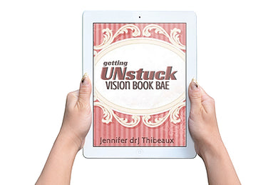 Getting UNstuck: Vision Book BAE eBook