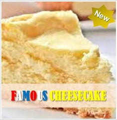 Famous Cheesecake