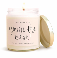 """You're the Best!"" Soy Candle"