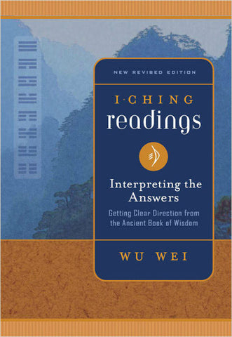 I Ching Readings: Interpreting the Answers