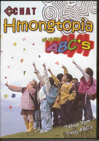 Hmongtopia: All About ABC's